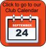 SEPTEMBER 24 Click to go to our   Club Calendar
